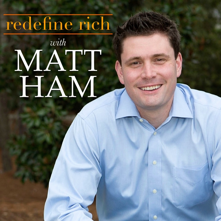 Redefine Rich with Matt Ham